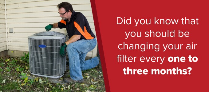 how often should you be changing your air filter