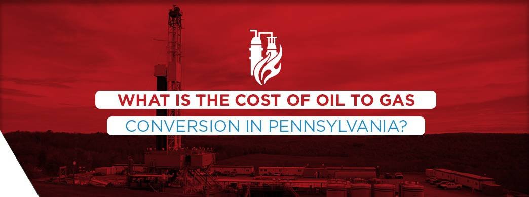 graphic explaining cost of oil to gas conversion in Pennsylvania