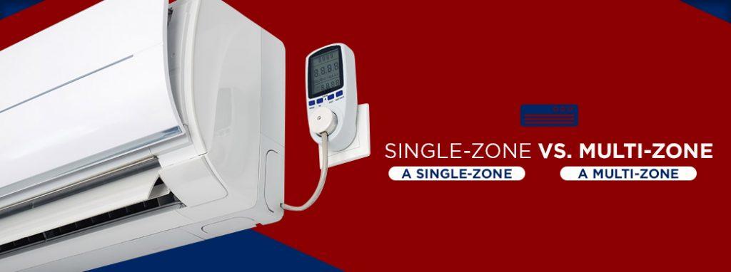 single zone vs multi-zone