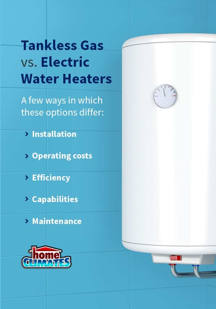 tankless gas vs electric water heaters