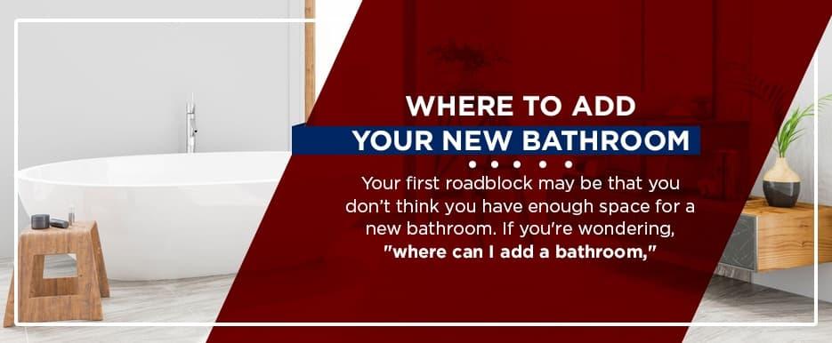 where to add a new bathroom