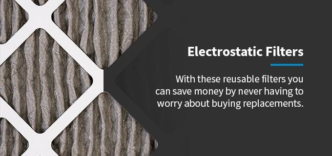 electrostatic filters being reused