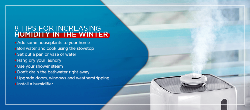 tips for increasing humidity in the winter