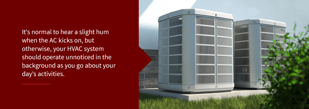 hvac noises should operate unnoticed in the background