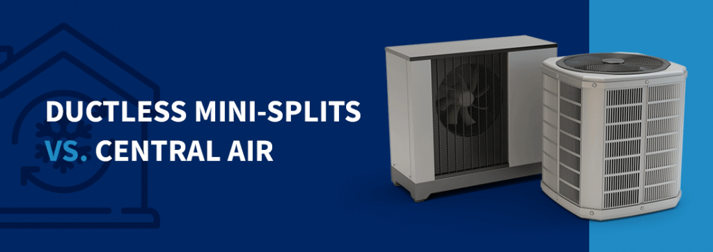 ductless mini-splits vs central air